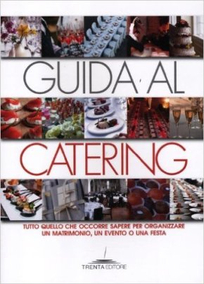 Guida al catering inItalia